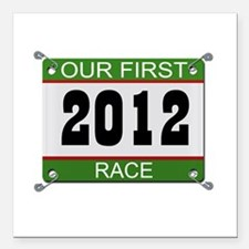 """Our First Race Bib - 2012 Square Car Magnet 3"""" x 3"""