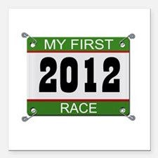 "My First Race (Bib) - 2012 Square Car Magnet 3"" x"