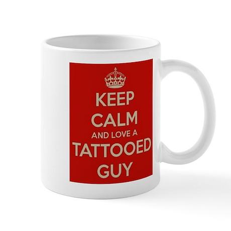 keep calm and love a tattooed guy Mug
