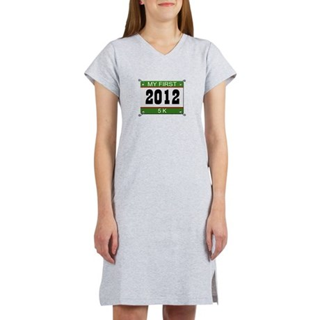 My First 5K (Bib) - 2012 Women's Nightshirt