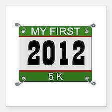"My First 5K (Bib) - 2012 Square Car Magnet 3"" x 3"""