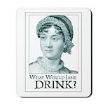 Jane Austen DRINK Mousepad