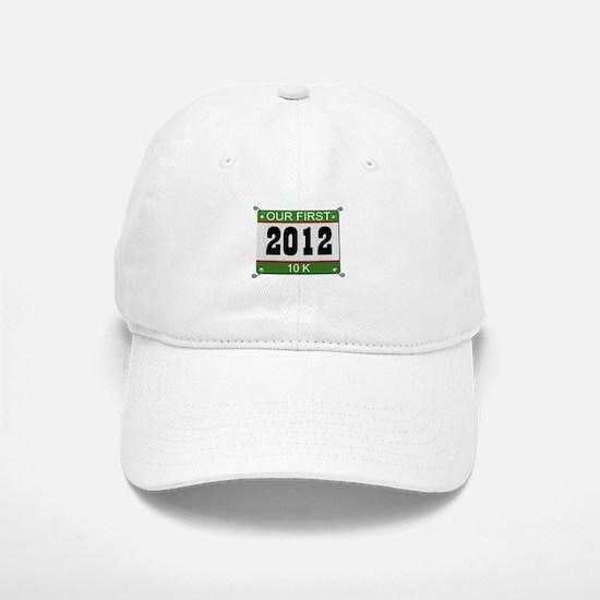 Our First 10K (Bib) - 2012 Baseball Baseball Cap