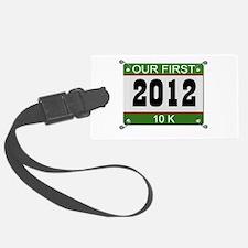 Our First 10K (Bib) - 2012 Luggage Tag