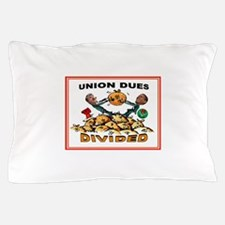 UNION GREED Pillow Case