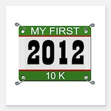 "My First 10K (Bib) - 2012 Square Car Magnet 3"" x 3"