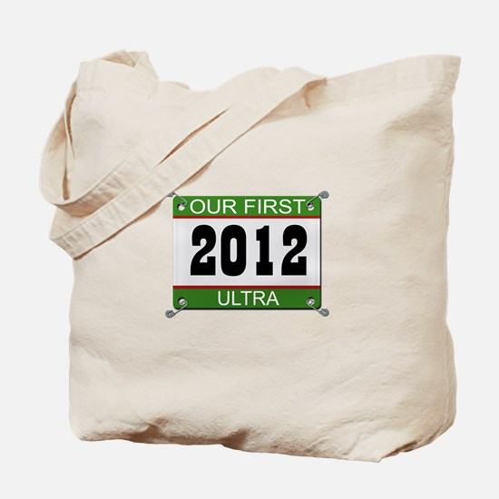 Our First Ultra (Bib) - 2012 Tote Bag