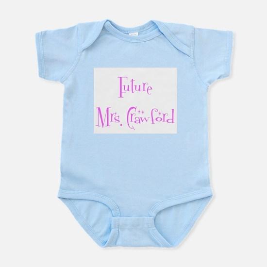 Future Mrs. Crawford Infant Creeper