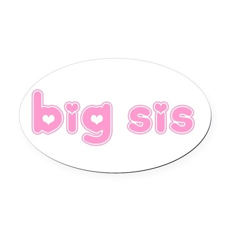 bigsis3a.png Oval Car Magnet