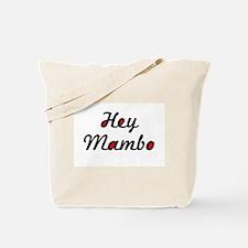 Hey Mambo Tote Bag