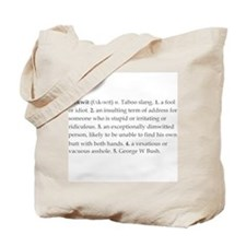 """""""Definition of Fuckwit"""" Tote Bag"""