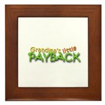 Grandmas Little Payback - White Framed Tile