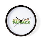 Grandmas Little Payback - White Wall Clock
