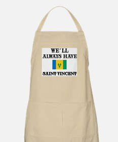 We Will Always Have Saint Vincent BBQ Apron