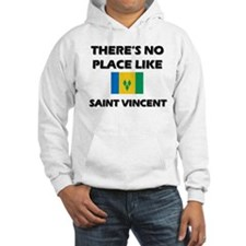 There Is No Place Like Saint Vincent Hoodie