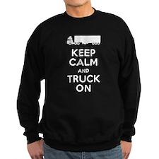 Keep Calm, Truck On Sweatshirt