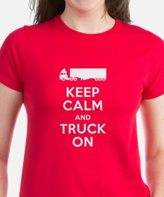 Keep Calm, Truck On Tee