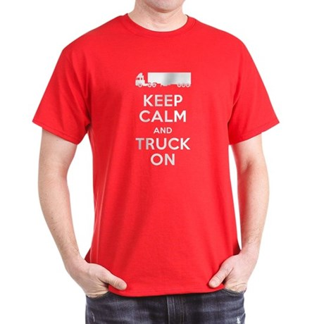 Keep Calm, Truck On Dark T-Shirt