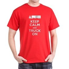 Keep Calm, Truck On T-Shirt