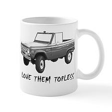 Love Them Topless Half Mugs