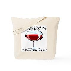 Wine For Husband Tote Bag