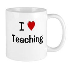 I Love Teaching Teacher Mug