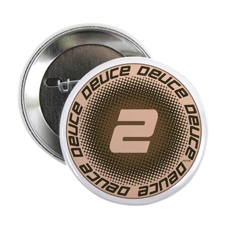 """Deuce #1 2.25"""" Button"""