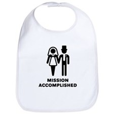 Mission Accomplished (Wedding / Marriage) Bib