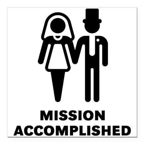 Mission Accomplished (Wedding / Marriage) Square C