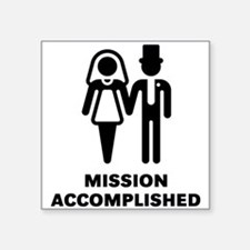 Mission Accomplished (Wedding / Marriage) Square S