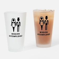Mission Accomplished (Wedding / Marriage) Drinking