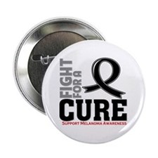 "Melanoma Fight For A Cure 2.25"" Button (10 pack)"