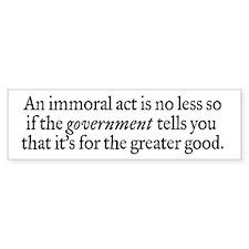 Immoral Acts Bumper Sticker