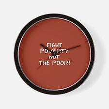 FIGHT POVERTY... Wall Clock