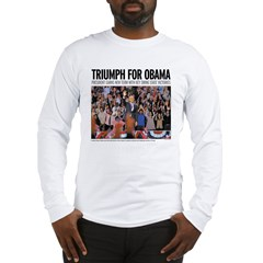 Triumph for Obama Long Sleeve T-Shirt
