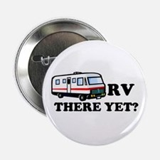 RV There Yet? Button