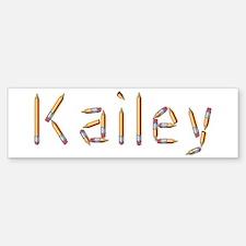 Kailey Pencils Bumper Bumper Bumper Sticker