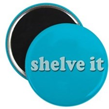 "Shelve it 2.25"" Magnet (10 pack)"