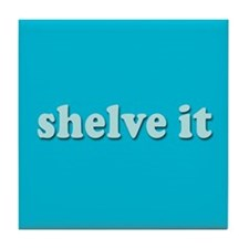 Shelve it Tile Coaster