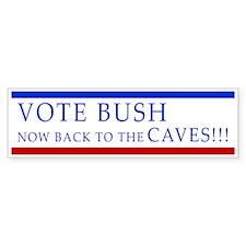 Vote Bush,Just Kidding(Bumper)