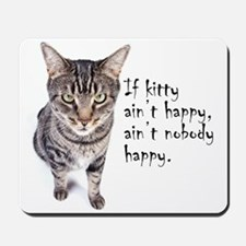Aint Happy Mousepad