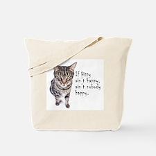Aint Happy Tote Bag