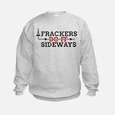 Frackers Do It Sideways Sweatshirt