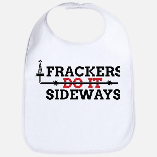 Frackers Do It Sideways Bib
