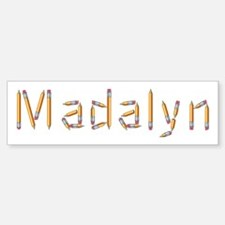 Madalyn Pencils Bumper Bumper Bumper Sticker