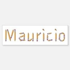 Mauricio Pencils Bumper Bumper Bumper Sticker