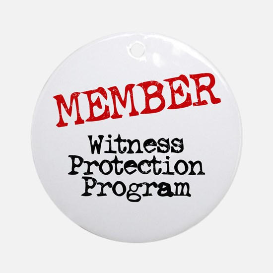 Member Witness Protection Pro Ornament (Round)