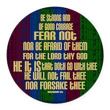 Deuteronomy 31 6 Faith Stripes Round Car Magnet