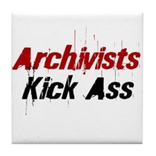 Archivists Kick Ass Tile Coaster