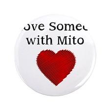 """I Love Someone with Mito 3.5"""" Button"""